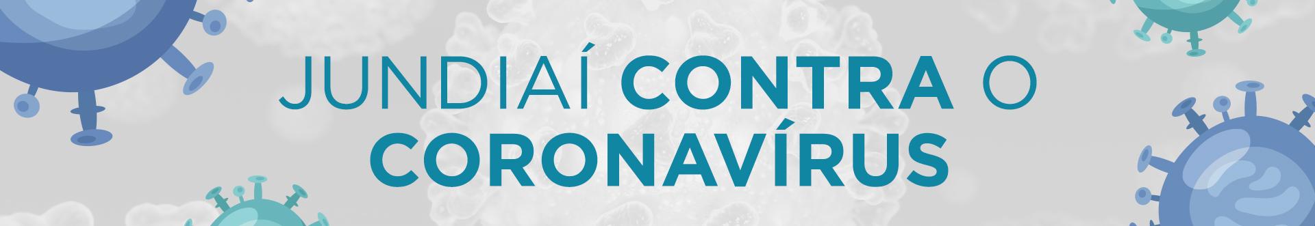 Jundiaí contra o Coronavírus